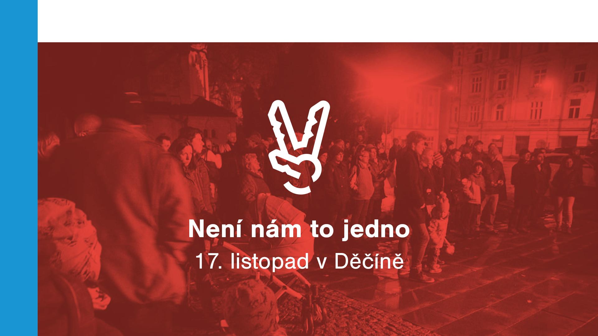 Není nám to jedno! - 17. listopad v Děčíně