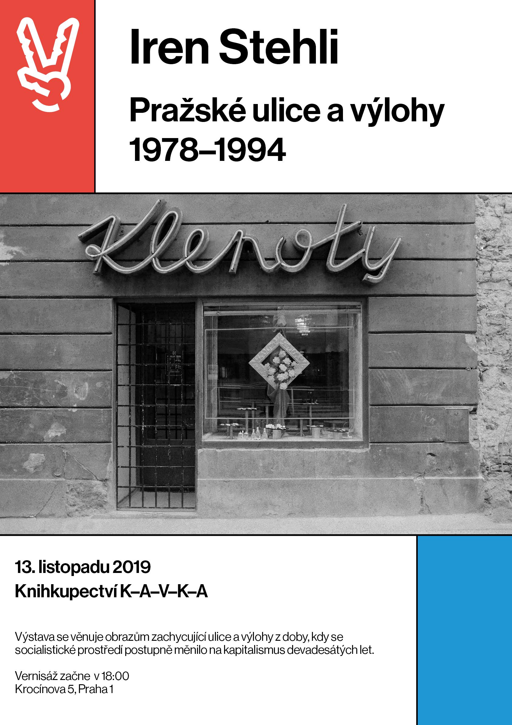 Iren Stehli: Pražské ulice a výlohy 1978–1994